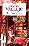 Le feu secret par Vallejo