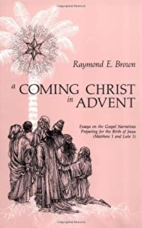 an adult christ at christmas essays on the three biblical  a coming christ in advent