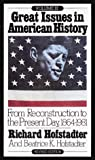 img - for Great Issues in American History, Vol. III: From Reconstruction to the Present Day, 1864-1981 book / textbook / text book