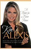 A Model for a Better Future, Kim Alexis, 078526857X