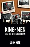 img - for Rise of the Sanhedrin (King-Men) (Volume 2) book / textbook / text book
