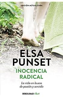 Inocencia radical (nueva edición revisada): La vida en busca de pasión y sentido