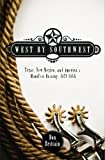 West by Southwest, Don Brittain, 1419691708