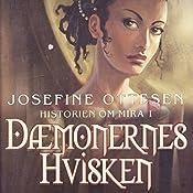 Dæmonernes hvisken (Historien om Mira 1) | Josefine Ottesen