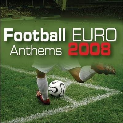 Football Euro Anthems 2008