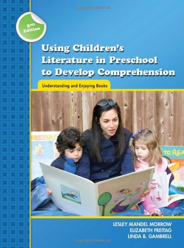 Using Children's Literature in Preschool to Develop...