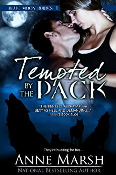 Tempted by the Pack (Blue Moon Brides Book 1) by [Marsh, Anne]