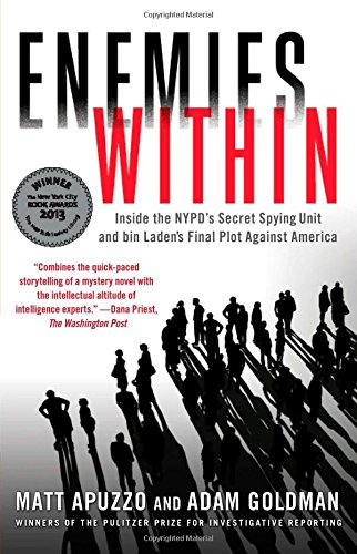 Enemies Within: Inside the NYPD's Secret Spying Unit and bin Laden's Final Plot Against America by Touchstone