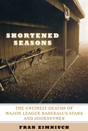 Shortened Seasons: The Untimely Deaths of Major League Baseball's Stars and Journeymen]()