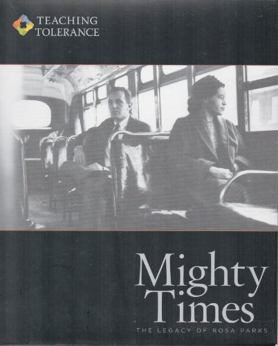 Mighty Times: The Legacy of Rosa Parks (Teaching Tolerance)