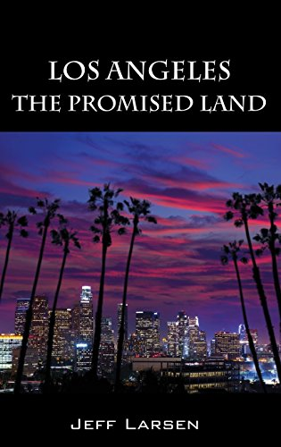 Image of Los Angeles The Promised Land