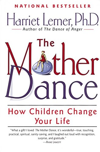 The Mother Dance: How Children Change Your Life
