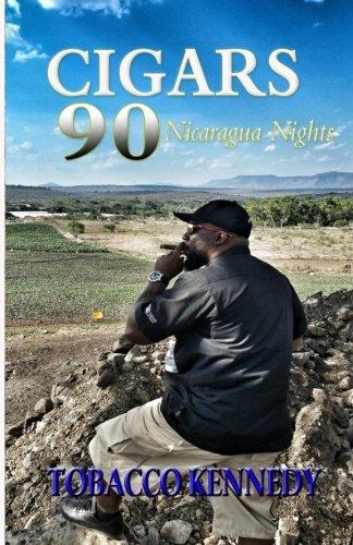 Cigars 90: Nicaragua Nights