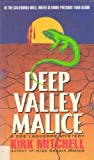 Deep Valley Malice