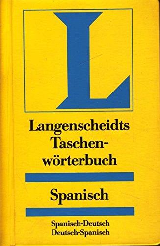 Spanish/German Dictionary (Spanisch) Taschenbuch – Juni 1997 Th. Schoen Teodosio Noeli Gisela. Haberkamp de Anton Langenscheidt KG