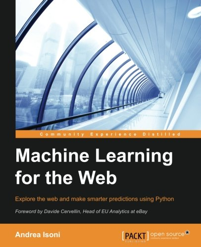 Machine Learning for the Web: Amazon.es: Andrea Isoni: Libros en idiomas extranjeros