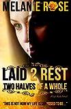 Laid 2 Rest, Melanie Rose, 1480271039
