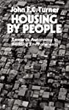 img - for Housing By People: Towards Autonomy in Building Environments (Ideas in Progress) book / textbook / text book