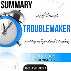 Summary Leah Remini's Troublemaker: Surviving Hollywood and Scientology