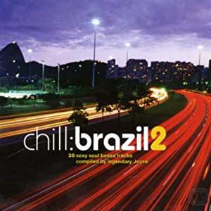 Chill: Brazil, Vol. 2