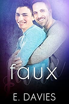 Faux (F-Word Book 3) by [Davies, E.]