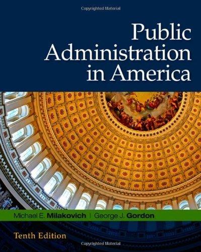 Public Administration in America by Michael E. Milakovich (2008-12-17)