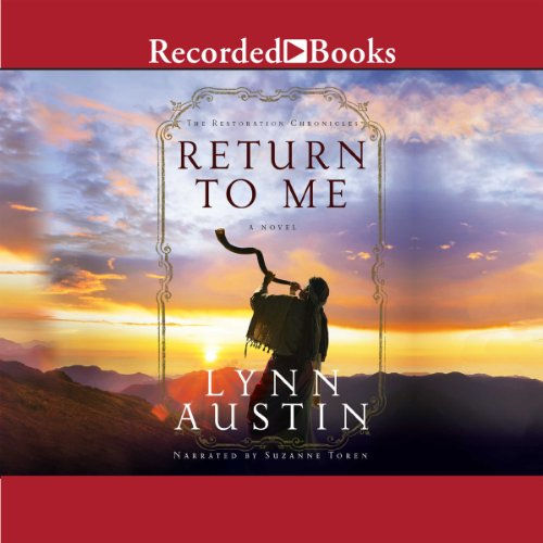Return to Me: The Restoration Chronicles, Book 1 cover