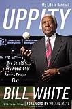 Uppity, Bill White, 0446555258
