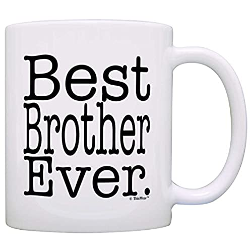 Birthday gifts for brothers amazon gift for brother best brother ever birthday gift for sibling gift coffee mug tea cup white negle Image collections