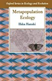img - for Metapopulation Ecology (Oxford Series in Ecology and Evolution) by Ilkka Hanski (1999-05-13) book / textbook / text book