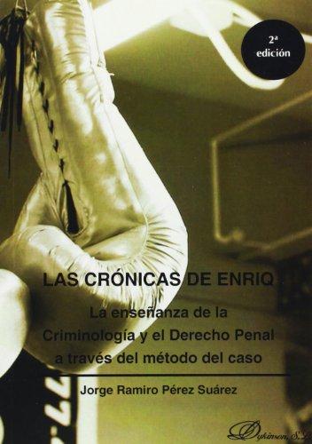 Descargar Libro Crónicas De Enriq, Las Jorge Ramiro Pérez Suárez