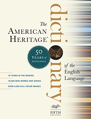 (The American Heritage Dictionary of the English Language, Fifth Edition: Fiftieth Anniversary Printing)
