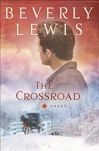 The Crossroad (Amish Country Crossroads Book ()