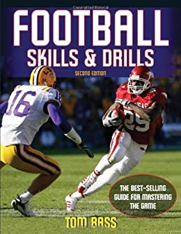 Football Skills & Drills, Second Edition by [Bass, Tom]