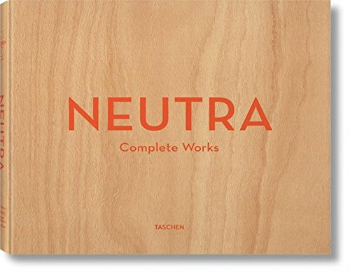 Neutra: Complete Works
