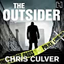 The Outsider: A Detective Ash Rashid Novel, Book 2 Audiobook by Chris Culver Narrated by Peter Ganim