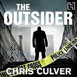 The Outsider: A Detective Ash Rashid Novel, Book 2 | Chris Culver