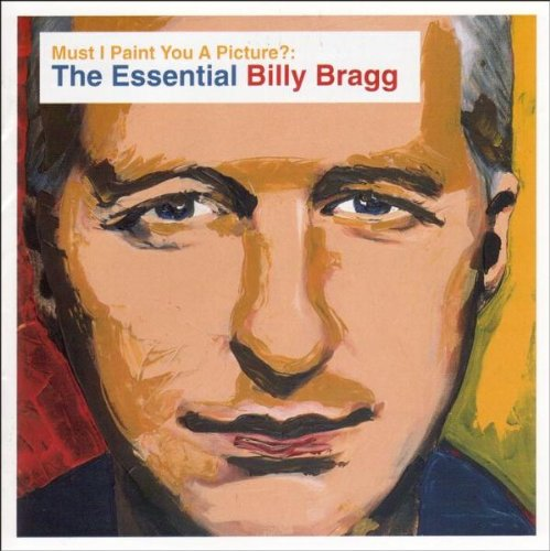 Billy Bragg - Left Of The Dial: Dispatches From The