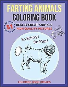 Farting Animals Coloring Book Coloring Book Dreams 9781790933556
