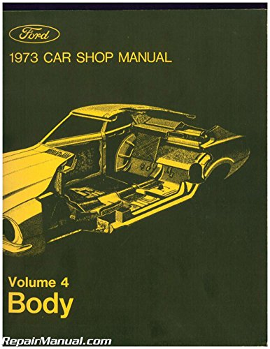 365-126-73D Used 1973 Ford Car Shop Manual Volume 4 Body