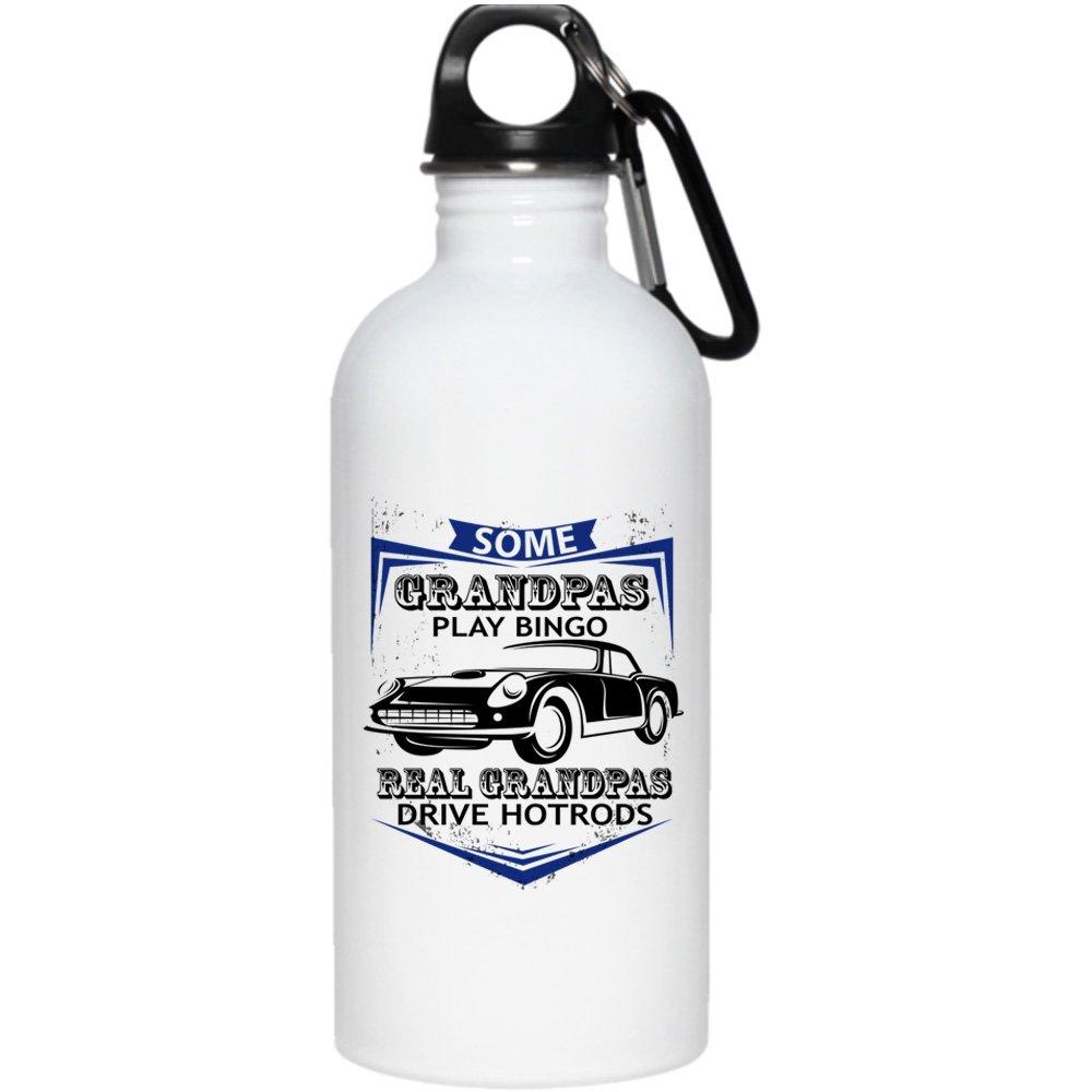 Some Grandpas Play Bingo 20 oz Stainless Steel Bottle,Real Grandpas Drive Hotrods Outdoor Sports Water Bottle (Stainless Steel Water Bottle - White) by Tiger-Key