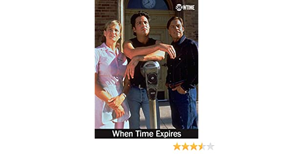 when time expires film