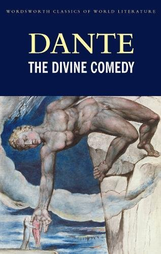 The Divine Comedy (Wordsworth Classics of World Literature)