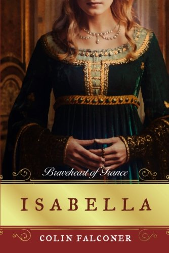 Isabella Braveheart France Colin Falconer