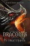 Dracones Primalthorn (Dark Dragon Paranormal Shifter Curse): Prequel Novella