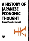 img - for History of Japanese Economic Thought (Nissan Institute/Routledge Japanese Studies) book / textbook / text book