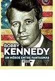 img - for Bobby Kennedy. Un h roe entre fantasmas (Spanish Edition) book / textbook / text book