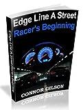 Edge Line A Street Racer's Beginning