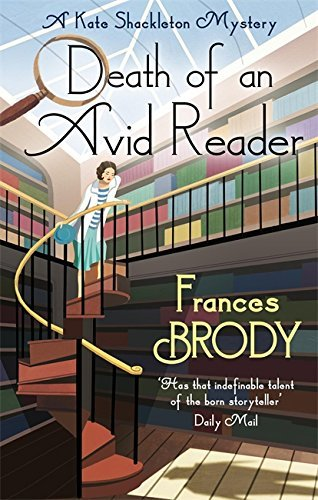 Death of an Avid Reader: A Kate Shackleton Mystery (Kate Shackleton Mysteries) by Frances Brody (2014-10-02)