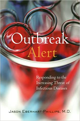 Outbeak Alert: Responding to the Increasing Threat of Infectious Diseases